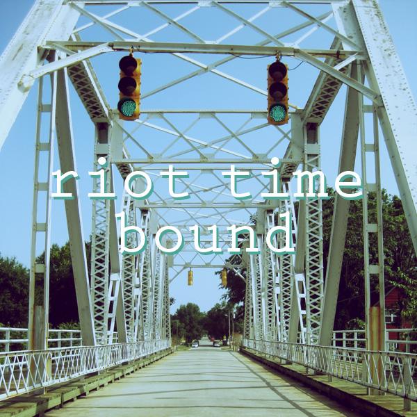 riottimebound